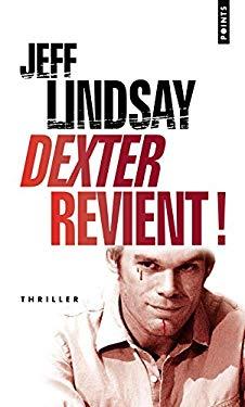 Dexter Revient! = Dearly Devoted Dexter