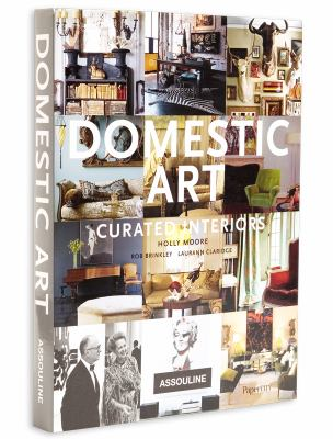 Domestic Art: Curated Interiors 9782759403035