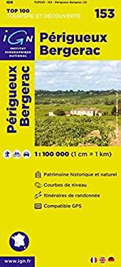 Perigueux/Bergerac: IGN.V153 9782758523598