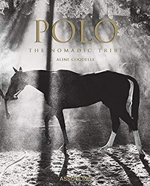 Polo: The Nomadic Tribe 9782759404100