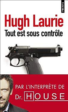 Tout Est Sous Controle - Laurie, Hugh