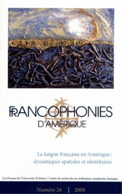 Francophonies D'Amerique 26 9782760307148
