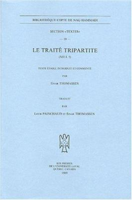 Le Traite Tripartite (NH I, 5) 9782763771434