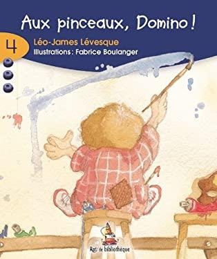 Aux Pinceaux, Domino! 9782761313353