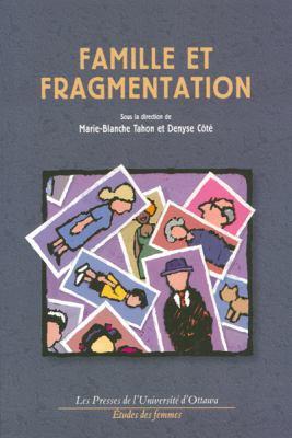 Famille Et Fragmentation 9782760305090