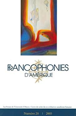 Francophonies D'Amerique 20 9782760306219