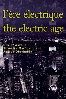 Lere Electrique / The Electric Age 9782760307049
