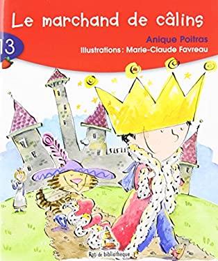 Le Marchand de Calins 9782761322867