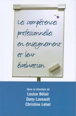 Les Competences Professionnelles En Enseignement Et Leur Evaluation 9782760306486