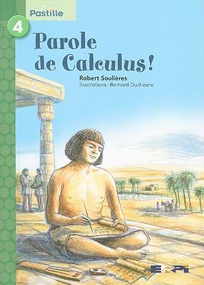 Parole de Calculus! 9782761323673