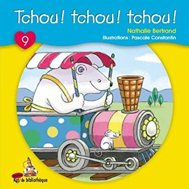 Tchou! Tchou! Tchou! 9782761323864