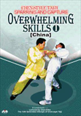 Chen Style Taiji: Overwhelming Skills I