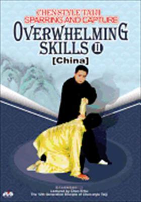 Chen Style Taiji: Overwhelming Skills II
