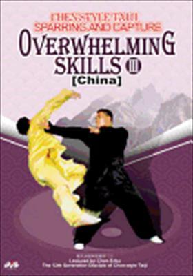 Chen Style Taiji: Overwhelming Skills III
