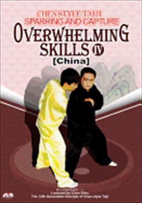 Chen Style Taiji: Overwhelming Skills IV