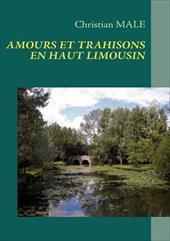 Amours Et Trahisons En Haut Limousin 19988687