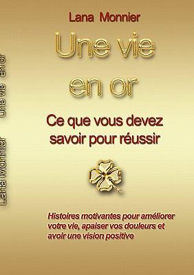 Une Vie En or 9782810612536