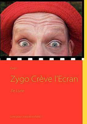 Zygo Crve L'Ecran 9782810617623