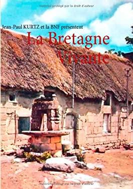 La Bretagne Vivante 9782810621590