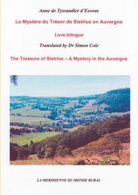 Le Myst Re Du Tr Sor de Sistrius En Auvergne 9782810621781