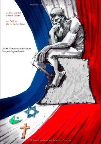 La Cit , Humanisme Et Bonheur: Essai Pour Le Genre Humain 9782810623068