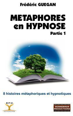 M Taphores En Hypnose - Partie 1 9782810623792