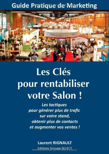 Les CL S Pour Rentabiliser Votre Salon ! 9782810624270