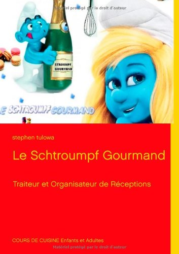 Le Schtroumpf Gourmand 9782810624348