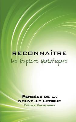 Reconna Tre Les Espaces Quantiques 9782810625116