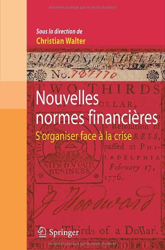 Nouvelles Normes Financieres: S'Organiser Face la Crise 9782817800691