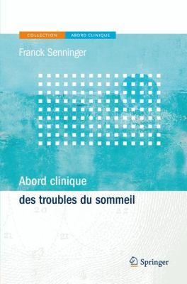 Abord Clinique Des Troubles Du Sommeil 9782817802787