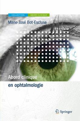 Abord Clinique En Ophtalmologie 9782817800905