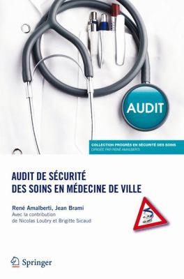 Audit de S Curit Des Soins En M Decine de Ville 9782817803470