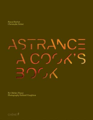 L'Astrance: The Cookbook