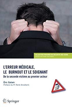 L Erreur M Dicale, Le Burn-Out Et Le Soignant 9782817802947