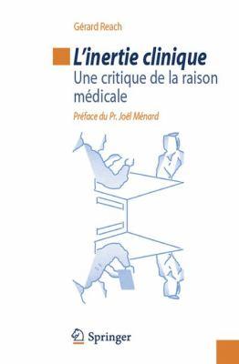 L'Inertie Clinique: Une Critique de La Raison M Dicale 9782817803128