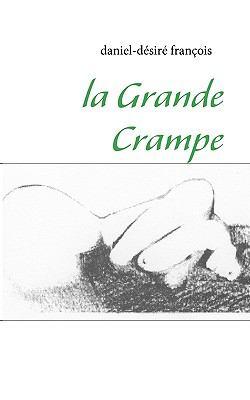 La Grande Crampe 9782810615391