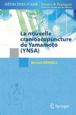 La Nouvelle Cranioacupuncture de Yamamoto (YNSA) 9782817802138