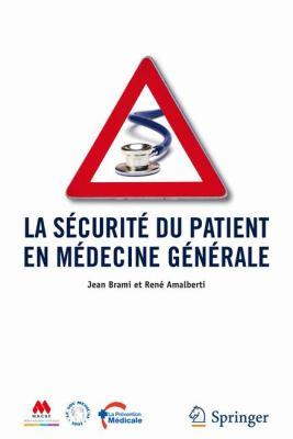 La Securite Du Patient En Medecine Generale 9782817800011