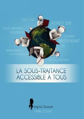 La Sous-Traitance Accessible Tous 9782810613991