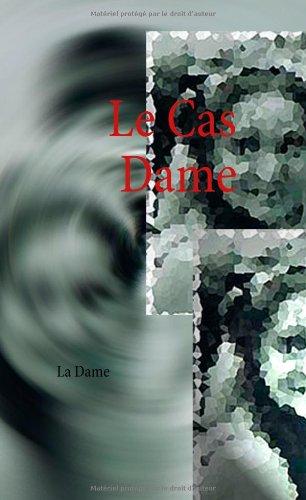 Le Cas Dame 9782810620043