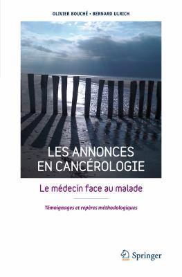 Les Annonces En Canc Rologie: Le M Decin Face Au Malade 9782817802466