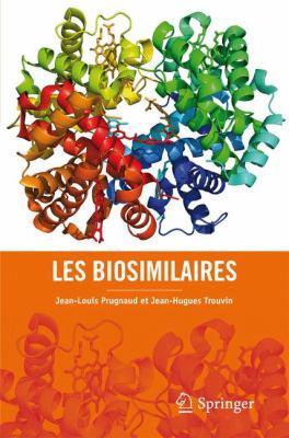Les Biosimilaires 9782817800363