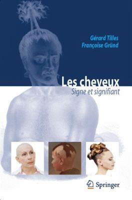 Les Cheveux: Signe Et Signifiant 9782817803166
