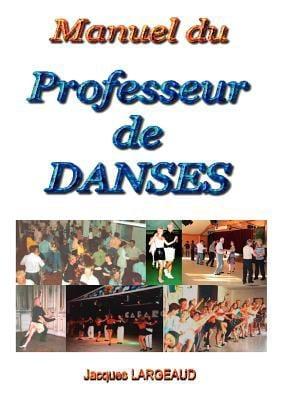 Manuel Du Professeur de Danses 9782810621835