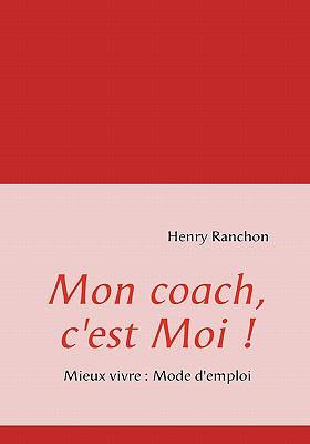 Mon Coach, C'Est Moi ! 9782810602537