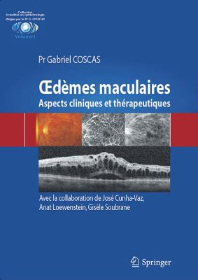 OEdemes Maculaires: Aspects Cliniques et Therapeutiques 9782817801179