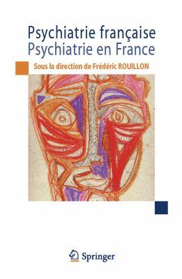 Psychiatrie Fran Aise / Psychiatrie En France 9782817802985