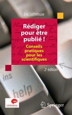 R Diger Pour Tre Publi !: Conseils Pratiques Pour Les Scientifiques 9782817802886