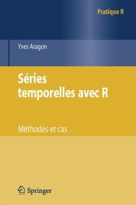 S Ries Temporelles Avec R: M Thodes Et Cas 9782817802077